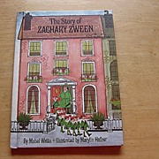 "SALE 1967 First Edition ""The Story Of Zachary Zween"" Mabel Watts Children Book"