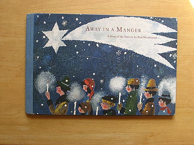 "1965 ""Away In a Manager""  Mares and Paul Nussbaumer Children Book"