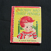 Rare &quot;Bobby had Three Pennies&quot; Mini Lolly Pop Children Book