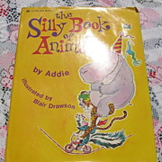 "Rare First Edition Large Golden Book  ""The Silly Book Of Animals"""