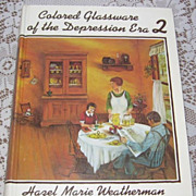 "Hard to Find ""1974 Colored Glassware of the Depression Era 2"" Hazel Weatherman"