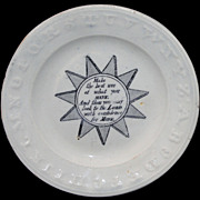 SALE Staffordshire Childs ABC Motto Plate ~ Make the Best Use of What You Have c1850