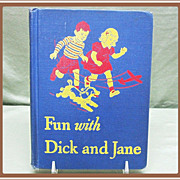 1946 Fun With Dick and Jane School Reader Book