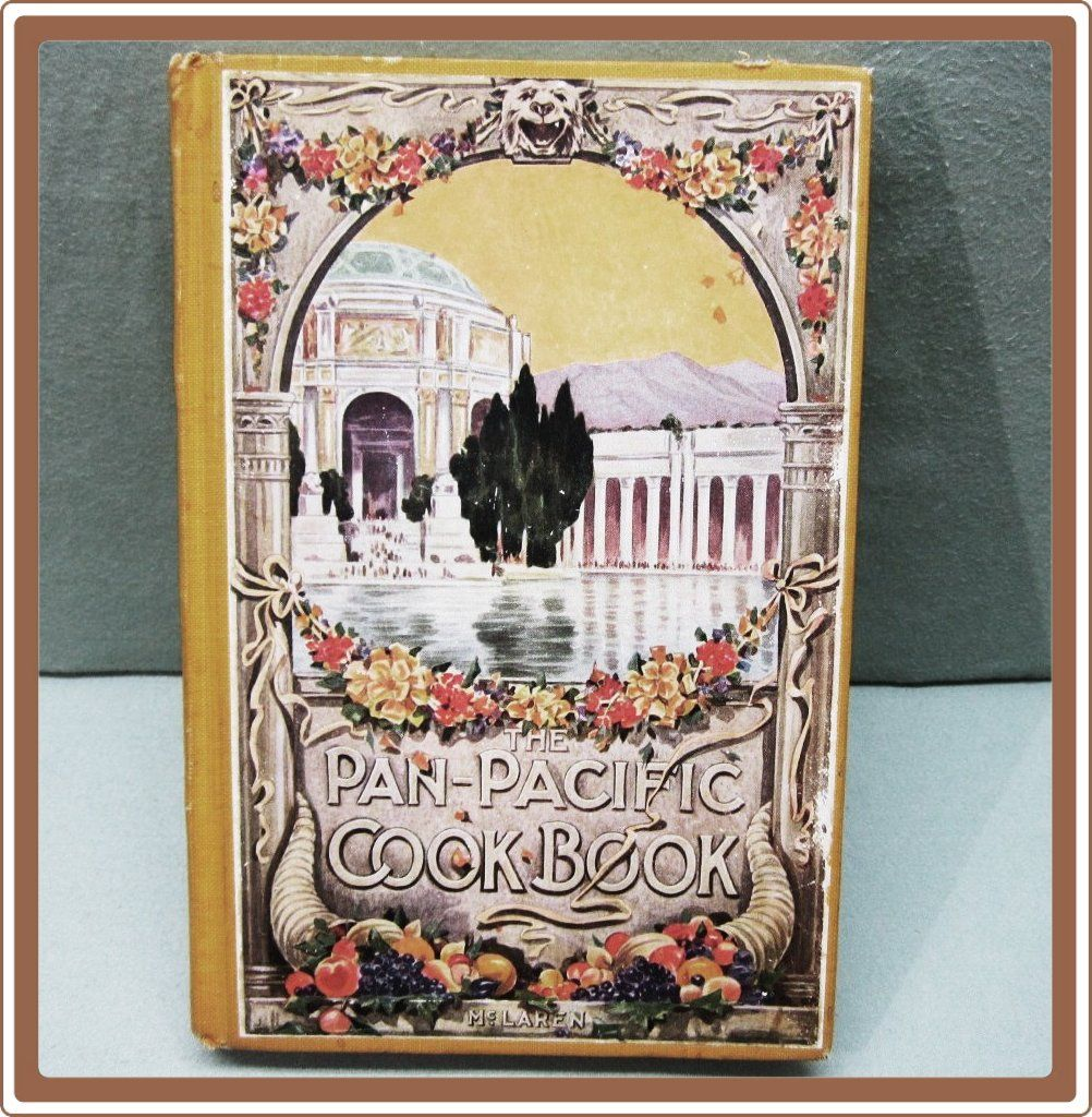 1915 Pan Pacific Exposition Cookbook McLaren