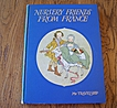 Nursery Friends From France  Book