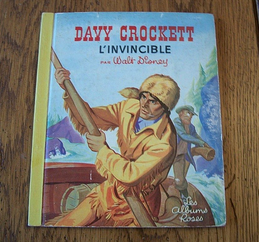 Walt Disney Book Davy Crockett by Les Albums Roses In French