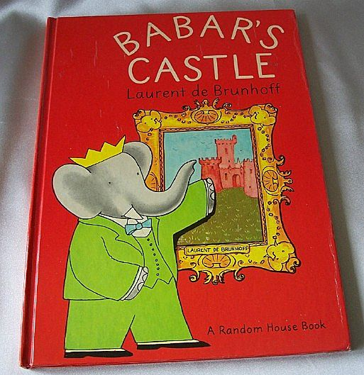 Babar's Castle by Laurent de Brunhoff
