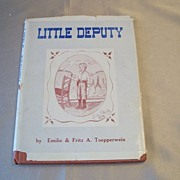 Little Deputy by Fritz  Toepperwein