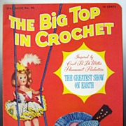 "SALE Vintage Star Book #90, ""The Big Top in Crochet"": Inspired by Cecil B. De ..."