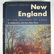 SALE Look at America: New England, by Editors of LOOK and Mary Ellen Chase, 1947
