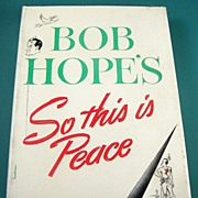SALE So This is Peace by Bob Hope, with pictures by Lew Glanzman, 1946