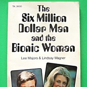 SALE The Six Million Dollar Man and the Bionic Woman by Joel H. Cohen, 1976