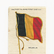 SALE 1830  Belgium National Flag Tobacco Premium - Early 1900s Vintage Cigarette Silk -  Sover