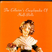 Hardcover doll book  The Collector's Encyclopedia of Half-Dolls Frieda Marion & Norma Werner