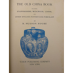 �The Old China Book� by N. Hudson Moore (Reprinted 1942)