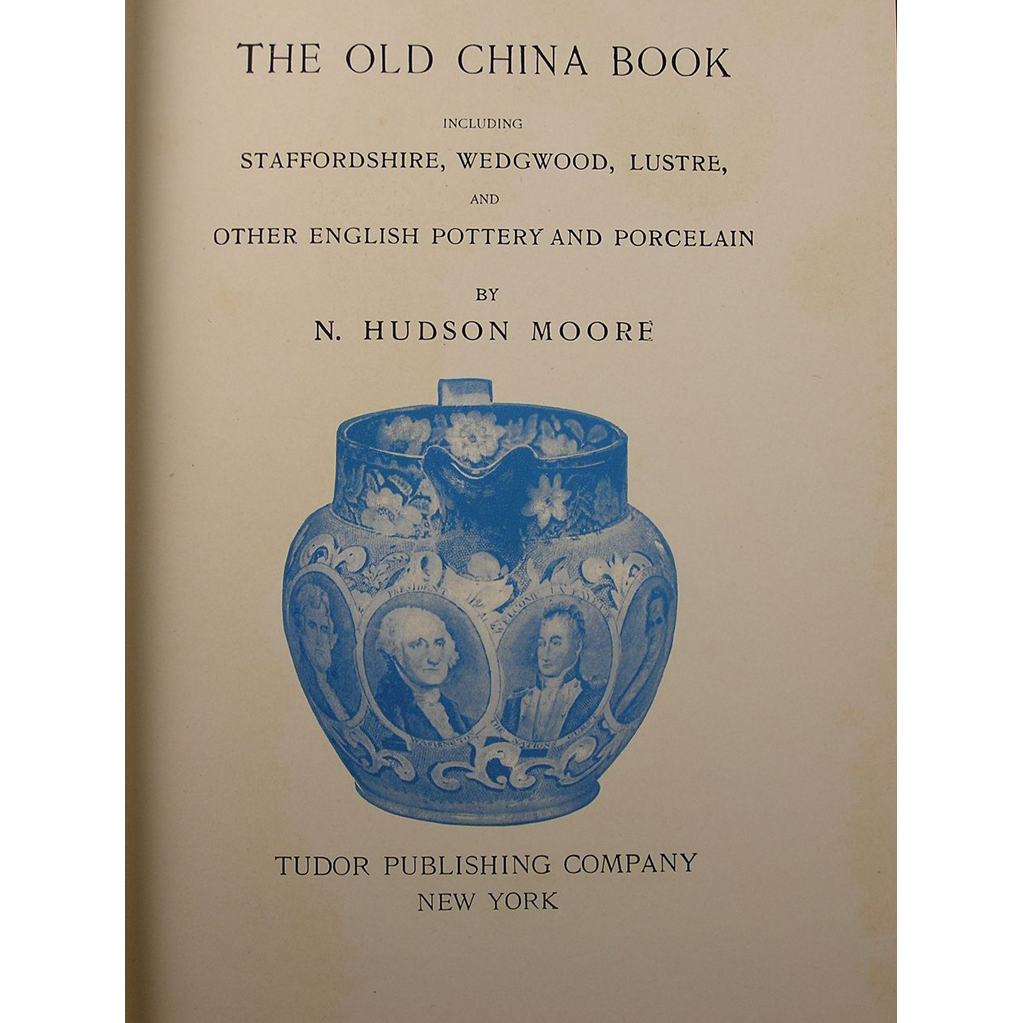 """The Old China Book"" by N. Hudson Moore (Reprinted 1942)"