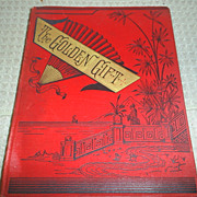 REDUCED Sale!!  'The Golden Gift', Poetry, Engravings, 1884 1st ed.
