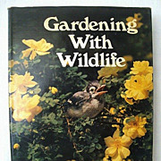 Gardening With Wildlife - A Complete Guide