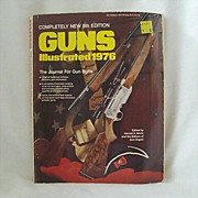 &#65279;1976 Guns Illustrated - The Journal For Gun Buffs