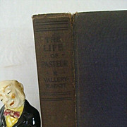 The Life of Pasteur 1923 By Radot - 1st Edition