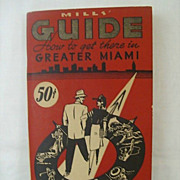Mills Guide To Greater Miami - 1945