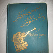 "SALE ""Trumpet Blasts"" Mountain Top Views of Life Religious Book by Author Rev. T. De"