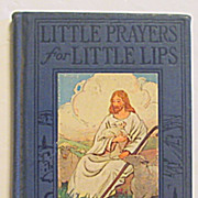 "SALE ""Little Prayers for Little Lips""  Children�s Prayer Book"