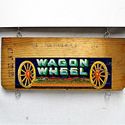 SALE Wagon Wheel Brand Wood Advertising Sign Crate Side Label
