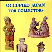 Occupied Japan for Collectors by Florence Archambault MINT