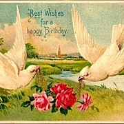REDUCED Vintage Post Card Birthday Greetings Doves with Roses