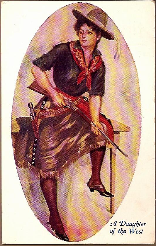 Vintage Post Card Western Art Cowgirl with Pistol and Rifle