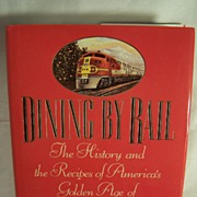 SALE Dining by Rail--Hardcover Book by James D. Porterfield