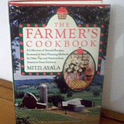 The Farmers Cookbook-253 pages- by Mitzi Ayala-original dust jacket