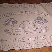 "REDUCED Pretty Vintage Blue and White ""No Place Like Home"" Cloth"