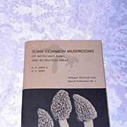 "SALE 1963 Michigan Botanical Club Handbook ""Common Mushrooms of Michigan Parks"""