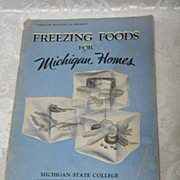 1951 Freezing Foods For Michigan Homes Booklet  MSU Agricultural Experiment Station