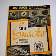 1940 500 Snacks Cookbook - Culinary Arts Institute