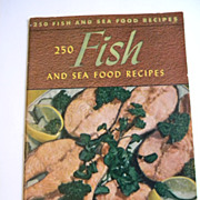 1940 Fish and Seafood Cook Book - Culinary Arts Institute