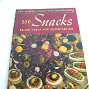"1940  ""500 Snacks"" Cookbook - Culinary Arts Institute"