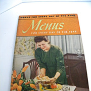 "Vintage 1941 ""Menus For Everyday Day of the Year"" Book - Culinary Arts Institute"