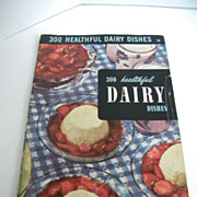 Vintage 1950 Dairy Cook Book - Culinary Arts Institute