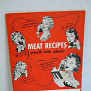 "1952 Meat Recipes Cookbook by ""National Live Stock & Meat Board"""
