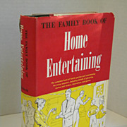 1960 Home Entertaining by Florence Brobeck Hardcover Book