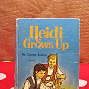 1971 Hardback Book HEIDI GROWS UP by Charles Tritten