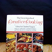 1980 Cookbook The Encyclopedia of Creative Cooking by Charlotte Turgeon