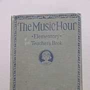1934 The Music Hour Elementary Teacher's Book