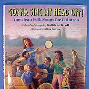 American Folk Songs for Children �Gonna Sing My Head Off�