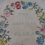 SOLD Volume I, The American Flora by A.B. Strong, c. 1847