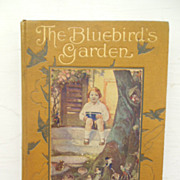 The Bluebird's Garden 1915