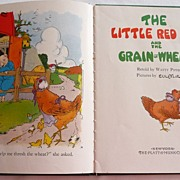 "REDUCED 1927 ""The LIttle Red Hen & The Grain Of Wheat"" by Watty Piper~Excellent"